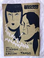SPARTITO MUSICALE SERENATA MALANDRINA CANZONE TANGO CHERUBINI RUSCONI BIXIO 1929