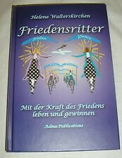 Friedensritter - Helene Walterskirchen - Buch