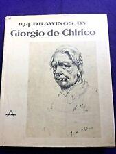 Ezio Gribaudo. 194 Drawings by GIORGIO de CHIRICO.  Abrams in dj  VG/Fair
