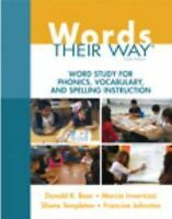 Words Their Way: Words Their Way : Word Study for Phonics, Vocabulary, and...