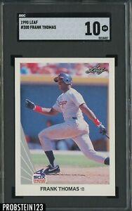 """1990 Leaf #300 Frank Thomas White Sox RC Rookie HOF SGC 10 GEM MINT """" SHARP """""""