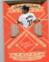 Eddie Murray 2019 Panini Leather & Lumber   Double Bat Relic Baltimore Orioles