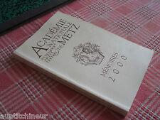 Académie Nationale de Metz - Mémoires 2000 série VII tome XIII