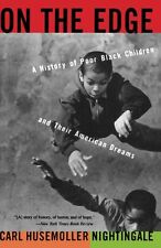 On The Edge: A History Of Poor Black Children And