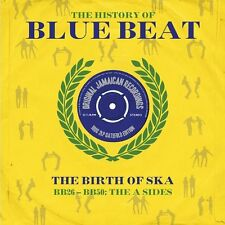 THE HISTORY OF BLUE BEAT THE BIRTH OF SKA BB 26 - BB 50 A SIDES - 2 LP GATEFOLD
