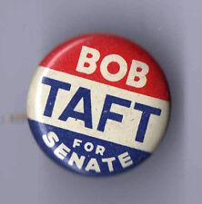 """1940s Vintage pin Robert Bob TAFT for SENATE pinback  """" Mr. REPUBLICAN """""""