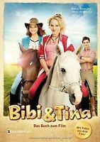 Bibi & Tina - Das Buch zum Film von Börgerding, Bettina,... | Buch | Zustand gut