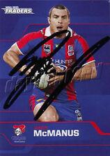 ✺Signed✺ 2013 NEWCASTLE KNIGHTS NRL Card JAMES MCMANUS