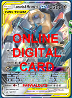 1X Lucario & Melmetal GX 120/214 Unbroken Bonds Pokemon TCG Online Digital Card