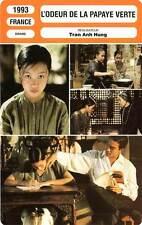 FICHE CINEMA : L'ODEUR DE LA PAPAYE VERTE Tran Anh Hung1993Scent Of Green Papaya