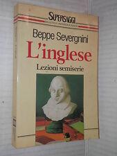 L INGLESE Lezioni semiserie Beppe Severgnini Rizzoli 1994 libro romanzo racconto