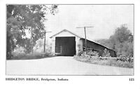 Bridgeton Indiana~Bridgeton Covered Bridge~1949 B&W Postcard