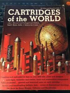 Cartridges of the World by Frank C. Barnes Second Edition 1969