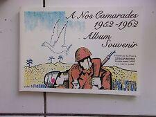 A nos camarades 1952 -1962 album souvenir (guerre Algérie) FNACA de Haute Saône