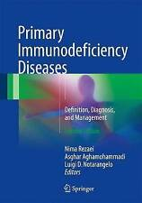 Primary Immunodeficiency Diseases: Definition, Diagnosis, and Management:...