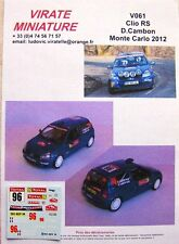 V061 RENAULT CLIO RS N°96 RALLYE MONTE CARLO 2012 DANIEL CAMBON DECALS VIRATE