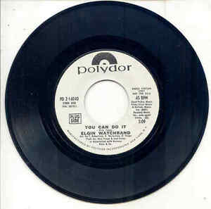 45 - Elgin Watchband - You Can Do It / View From Melvin's Cafe - PROMO