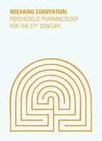 Psychedelic Pharmacology for the 21st Century: 3 Book The Fast Free Shipping