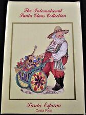 International Santa Claus Collection Ornament ~ Santa Espana Costa Rica ~ Mint!