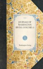 Travel in America Ser.: The Journals of Washington Irving Vol. 1 by William...