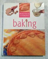 Baking Practical Cooking Parragon Publisher 2002 Hardcover Very Good Condition