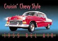 """Chevrolet 1955 BelAir """"Crusin Chevy Style"""" Metal Sign (de)"""