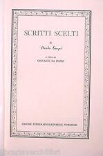 PAOLO SARPI SCRITTI SCELTI Vol I A cura di Giovanni Da Pozzo UTET Letteratura di