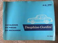 RENAULT DAUPHINE GORDINI 1091 CATALOGUE PR 643 OCCASION D'EPOQUE