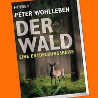 Peter Wohlleben | DER WALD | Eine Entdeckungsreise (Buch)