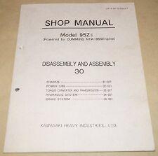 Kawasaki Model 95ZII Shop Manual Disassembly & Assembly Cummins NTA-855 Engine