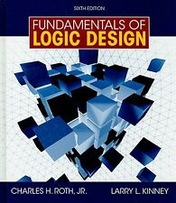 Fundamentals of Logic Design by Jr.  Charles H