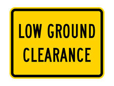 W10-5P Low Ground Clearance (plaque) Sign - 30 x 24 - 10 Year 3M Warranty