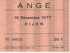RARE / TICKET BILLET DE CONCERT - ANGE : LIVE A DIJON ( FRANCE ) 1977
