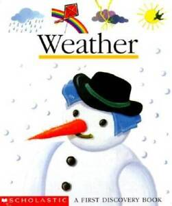 Weather (First Discovery Books) - Hardcover By De Bourgoing, Pascale - GOOD