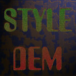 Style Dem