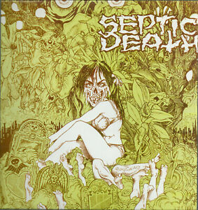 SEPTIC DEATH - Need So Much Attention...Acceptance Of Whom (Reissue,Green Vinyl)