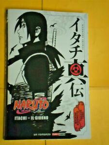 ROMANZO MANGA-NARUTO- itachi il giorno -DI:MASASHI KISHIMOTO planet manga panini