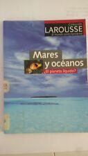 Mares y oceanos / Seas and Oceans: El Planeta Azul (Spanish Edition)