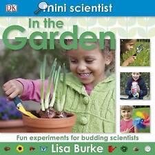 Mini Scientist In the Garden, Lisa Burke   Hardcover Book   Good   9781405356190