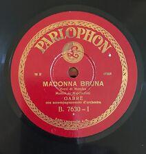 """RARE 78RPM 10"""" PARLOPHON GABRE' MADONNA BRUNA / COSI' E' LA VITA MASCHERONI"""