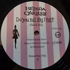 Belinda Carlisle - Do You Feel Like I Feel? DJ promotional 12 inch vinyl single