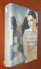 Elsa Morante MENZOGNA E SORTILEGIO