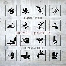 Kotche: Drumkit Quartets, New Music
