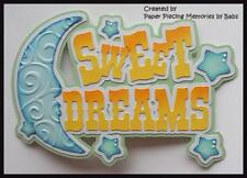 Sweet Dreams Title Premade Paper Piecing Die Cut for Scrapbook Page byBabs