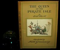 1931 Rare Victorian Book - Kate Greenaway - The Queen of the Pirate Isle