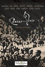Cantar para Vivir by Guille Mealla (2016, Paperback)