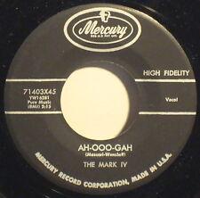 "THE MARK IV ""Ah-Ooo-Gah"" 1959 1ST PRESS MERCURY MONO 45rpm Honking Sax RockNRoll"