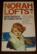 'DEAD MARCH IN THREE KEYS' by NORAH LOFTS writing as Peter Curtis: Pb. 1971.