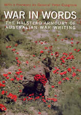 WAR IN WORDS The Halstead Armoury of Australian War Writing New Paperback Book