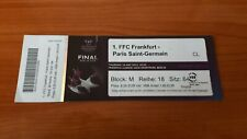 Sammler Ticket CL Women Finale 2015 FFC Frankfurt  - Paris  Saint Germain
